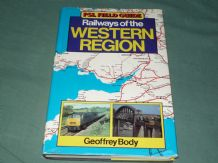 RAILWAYS OF THE WESTERN REGION - PSL FIELD GUIDE. (Body 1983)